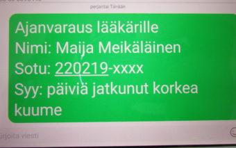 Tekstiviestissä lukee ajanavaraus lääkärille, nimi Maija Meikäläinen, sotu, syynä päiviä jatkunut korkea kuume.